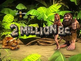 2 million bc.